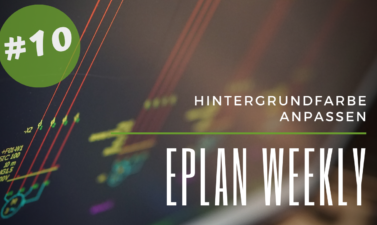 Eplan Weekly 10