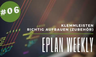 Eplan Weekly 6