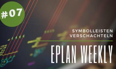 Eplan Weekly 7