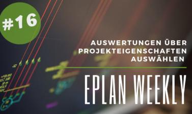 Eplan Weekly 16