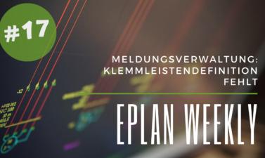Eplan Weekly 17