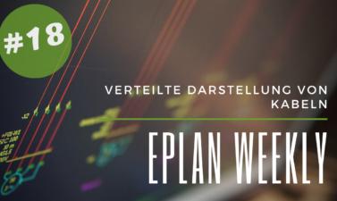 Eplan Weekly 18
