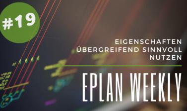 Eplan Weekly 19