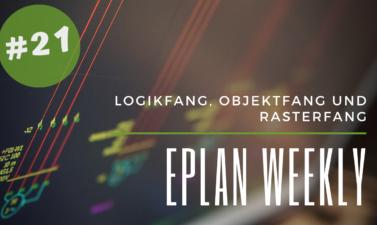 Eplan Weekly 21