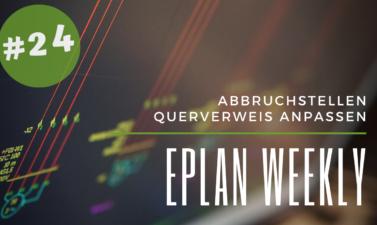 Eplan Weekly 24