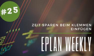 Eplan Weekly 25