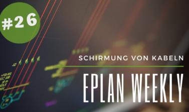 Eplan Weekly 26