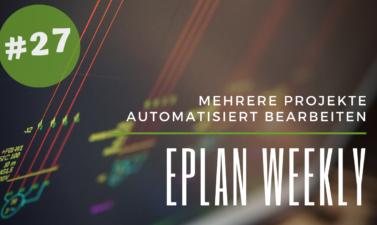 Eplan Weekly 27