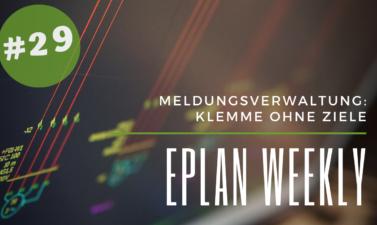 Eplan Weekly 29