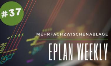 Eplan Weekly 37