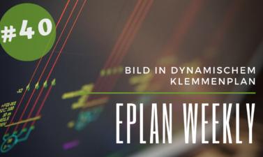 Eplan Weekly 40