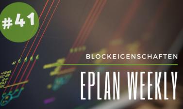 Eplan Weekly 41