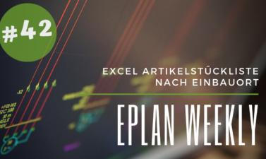 Eplan Weekly 42